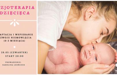 rozwój niemowlęcia, fizjoterapia, ciąża, poród, dziecko