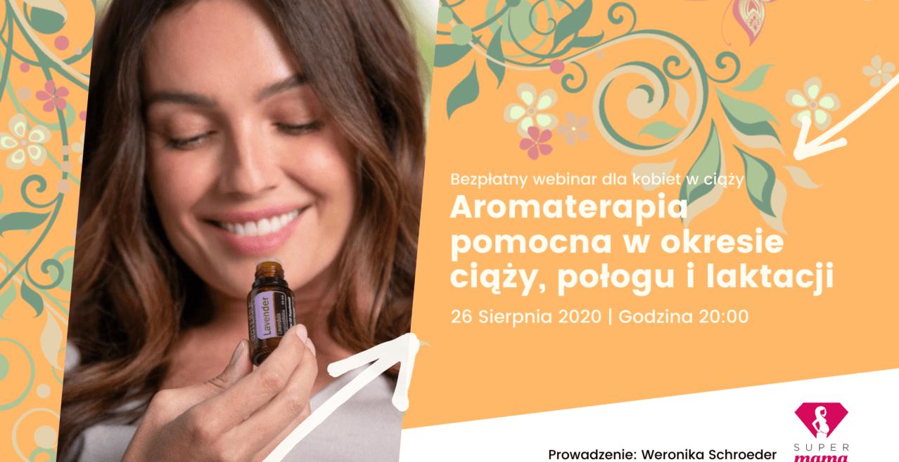 Aromaterapia pomocna w okresie ciąży, połogu i laktacji<br/> 26.08