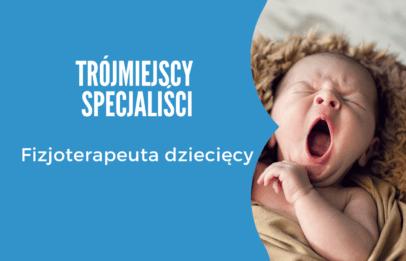 specjalista fizjoterapii dziecięcej